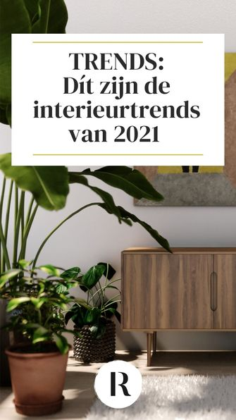 Interieurtrends 2021